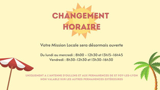 CHANGEMENT HORAIRE MISSION LOCALE 🌞