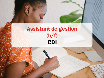CDI / Assistant(e) de gestion