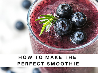How to make the perfect smoothie!