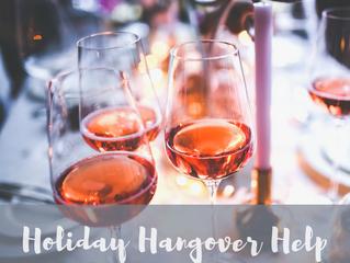 Holiday Hangover Help