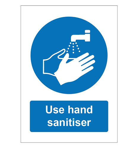 Use hand sanitiser - Foamex Sign