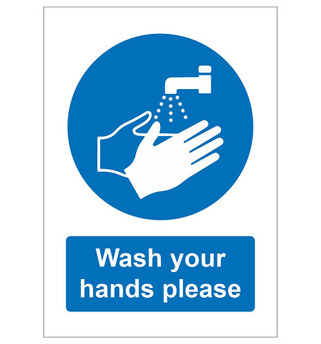 Wash your hands please - Foamex Sign