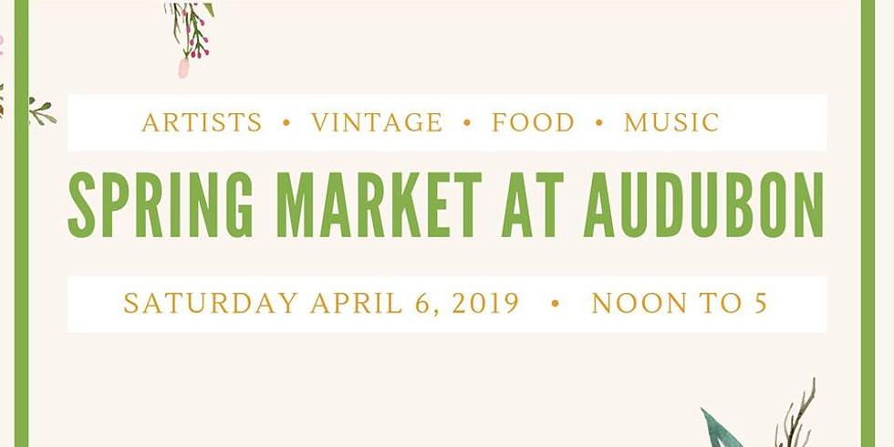 2nd Annual Spring Market at Audubon