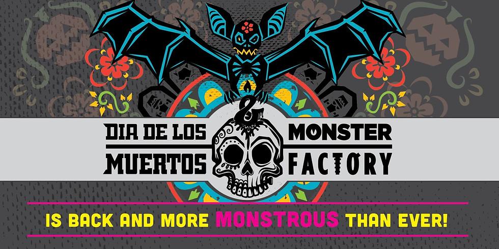 9th Annual Dia De Los Muertos & Monster Factory