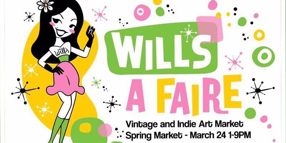Will's A Faire 4 Year Anniv. Vintage & Indie Art Spring Market
