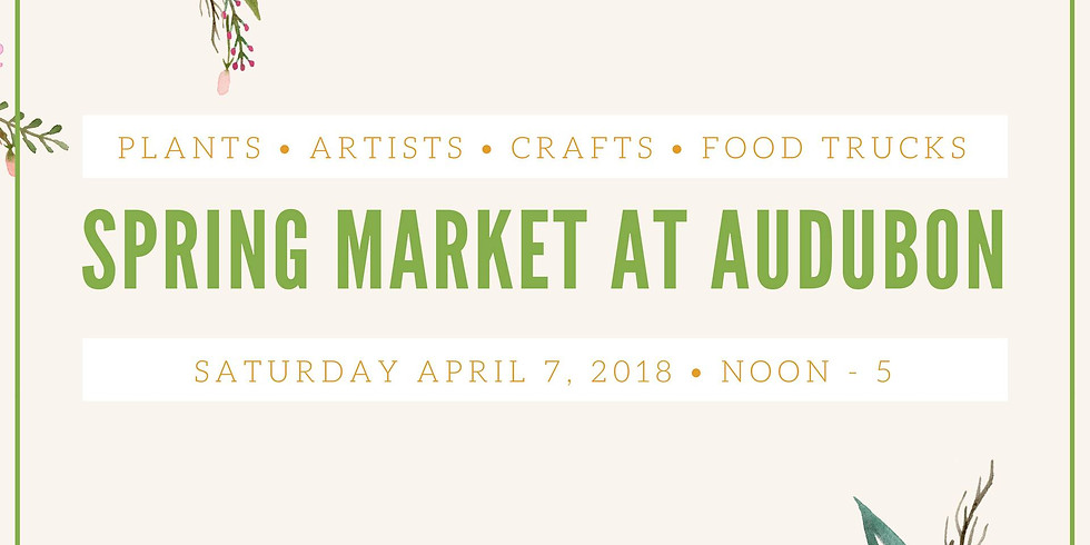 Spring Market at Audubon