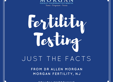 5 Facts about Fertility Testing