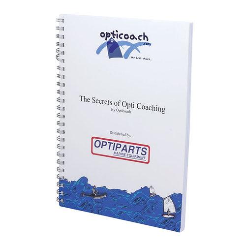 OPTICOACH: THE SECRETS OF OPTI COACHING