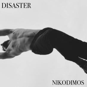 PREMIERE: Nikodimos - DISASTER