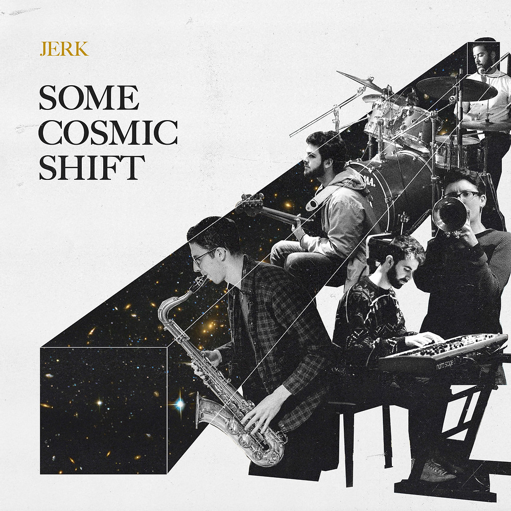 JERK - Some Cosmic Shift (Deepmatter)