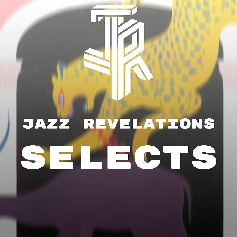 Jazz Revelations Selects - March 2021 - Voilaaa - Voilaaa