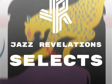 Jazz Revelations Selects - March 2021