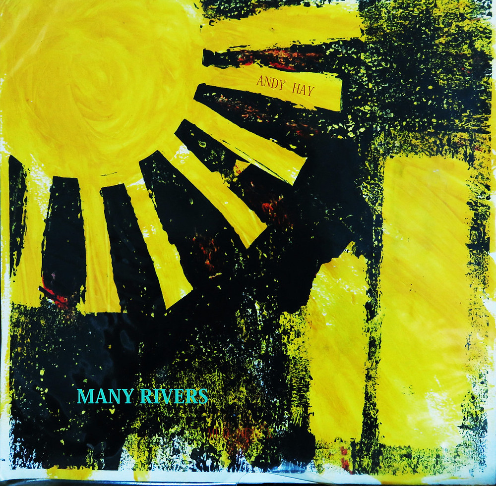 Andy Hay - Many Rivers