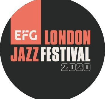 EFG London Jazz Festival 2020 - Top Picks and Lineup