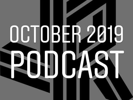 October 2019 JR Podcast now online!