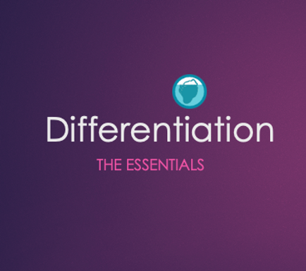Differentiation Essentials