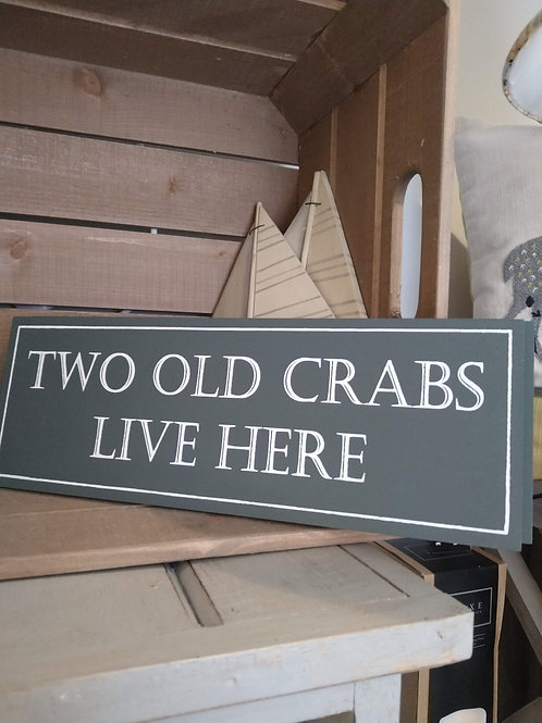 TWO OLD CRABS SIGN