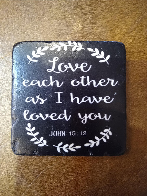 'Love each other...' Coaster