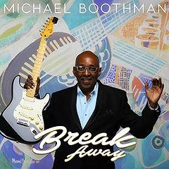 Michael Boothman_Break Away_Album Cover.