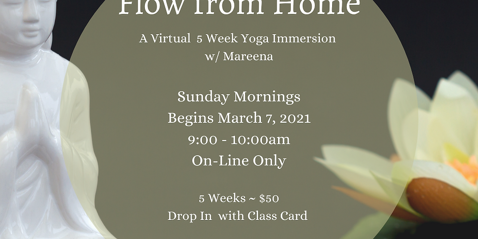 Flow from Home ~ Virtual Yoga Immersion