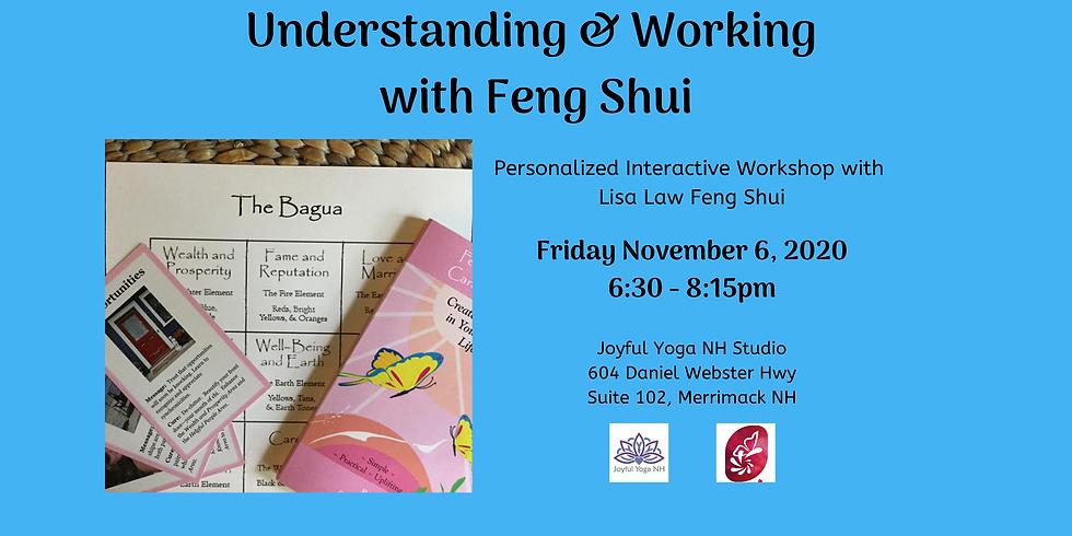 Understanding & Working with Feng Shui