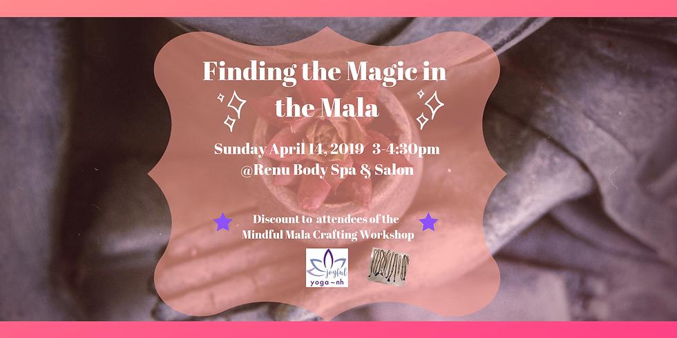 Finding Magic in the Mala