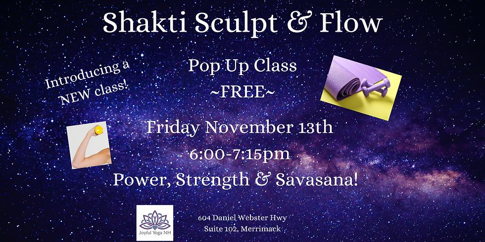 Shakti Sculpt & Flow Pop Up Class