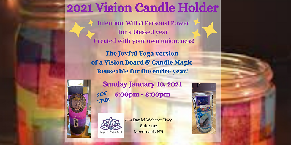 Vision Candle Holder for 2021
