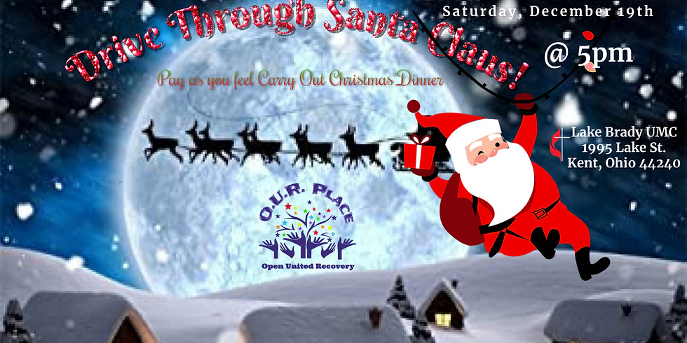 Drive Through Santa & Carry Out Dinner