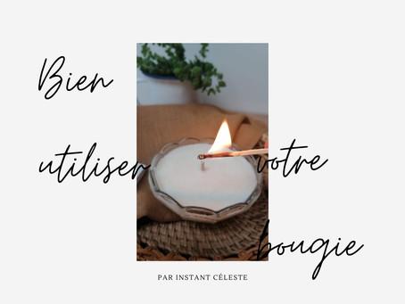 Comment bien profiter de vos bougies ?