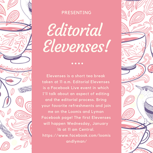 Editorial Elevenses, a Facebook live event every Wednesday at 11 a.m. Central on the Loomis and Lyman Facebook page.