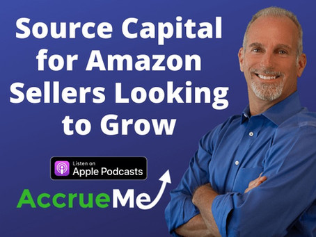 How to Source Capital for Amazon Sellers Looking to Grow