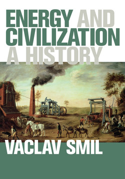 Energy and Civilisation: A History