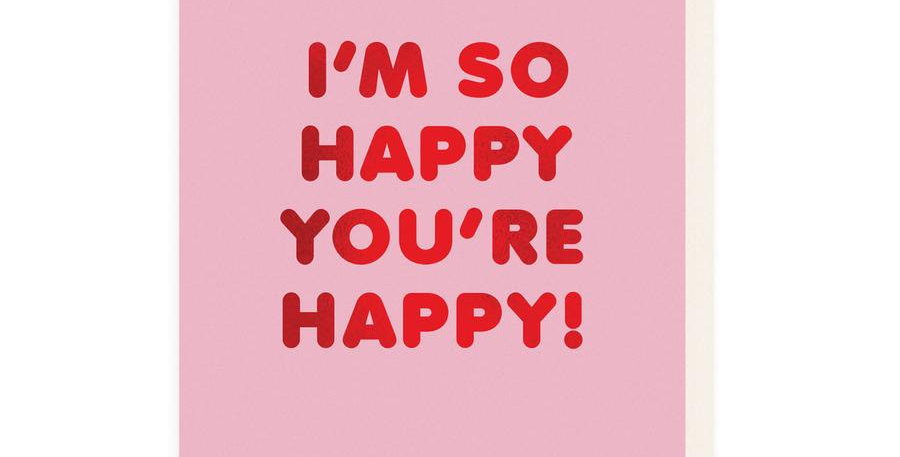 Happy You're Happy