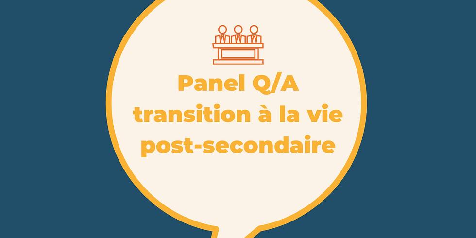 Panel Q/A transition à la vie post-secondaire