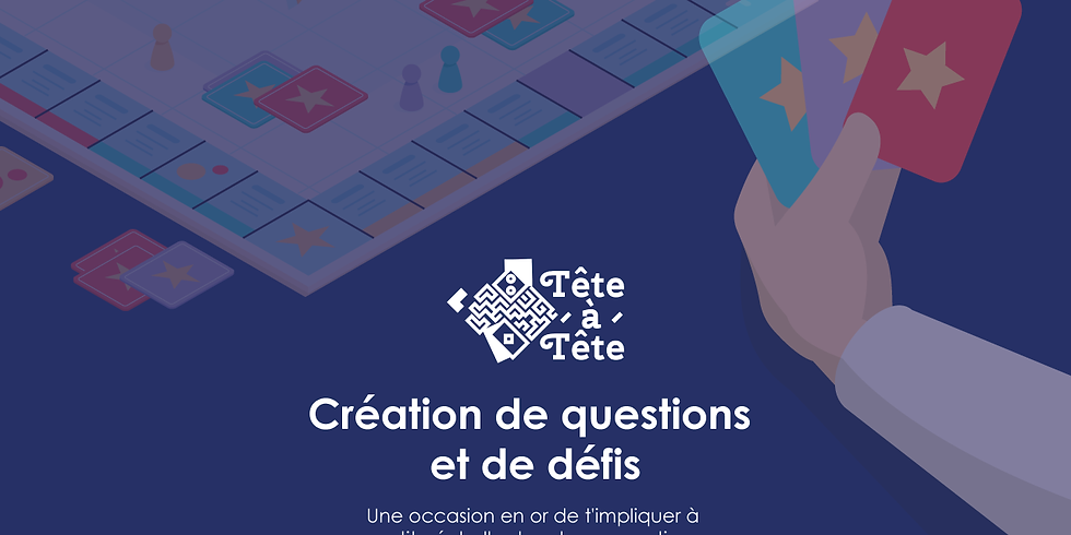 Tête-à-tête : Création de questions et de défis