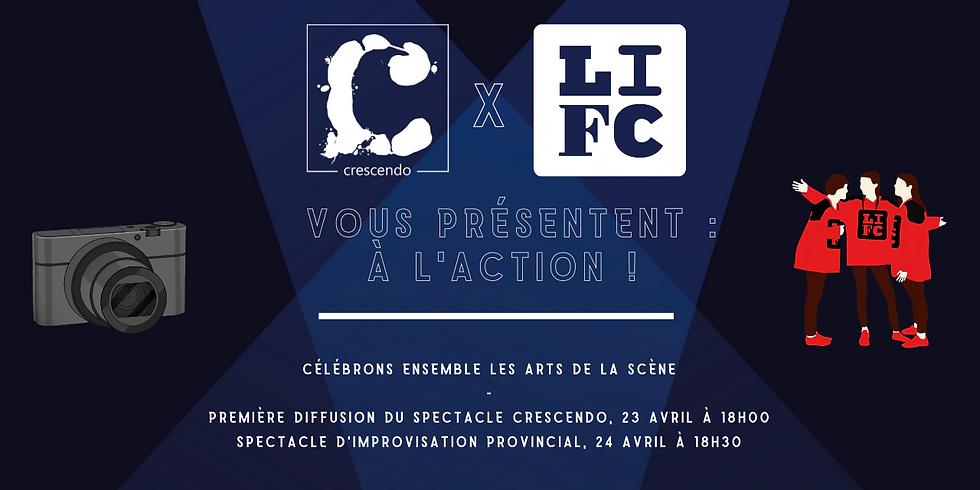 Crescendo X LIFC te présentent : À l'action !