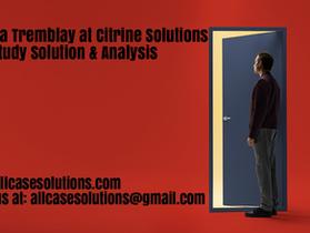 Amanda Tremblay at Citrine Solutions Harvard Case Study Solution & Online Case Analysis