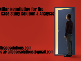Sonia Millar Negotiating for the C-Suite Harvard Case Study Solution & Online Case Analysis