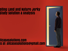 Promoting Land and Nature Jerky Harvard Case Study Solution & Online Case Analysis