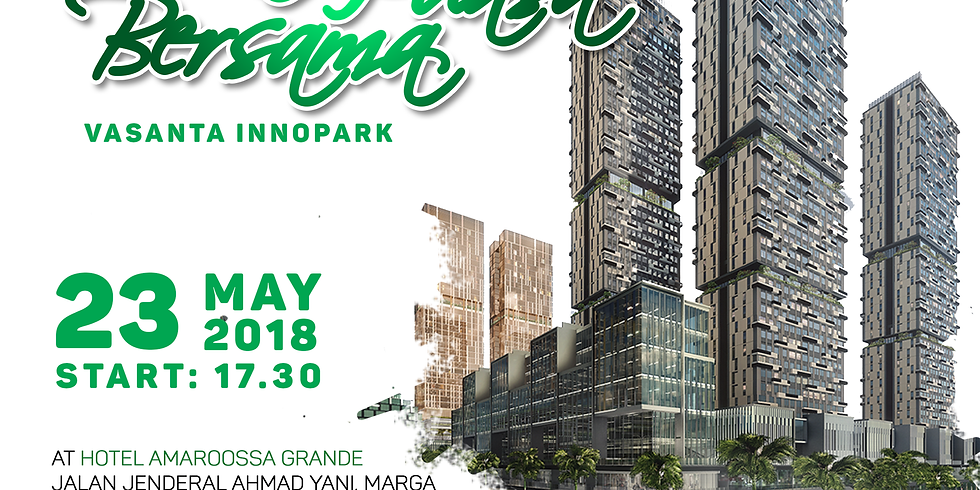 Buka Bersama Vasant a Innopark at Hotel Amaroossa Grande, 23 May 2018