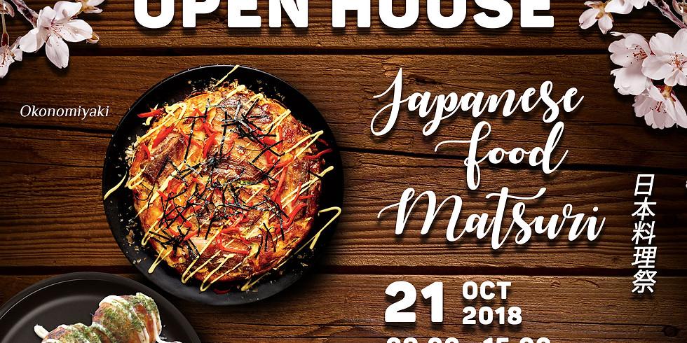 Open House: Japanese Food Matsuri, 21 October 2018
