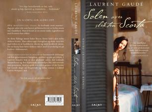 :::  Laurent Gaudé Solen over slekten Scorta  Bazar Forlag