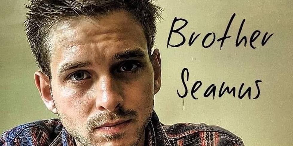 NoLo LIVE Presents: Brother Seamus!