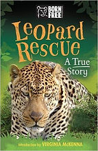Born Free Leopard Rescue A True Story by Sara Starbuck