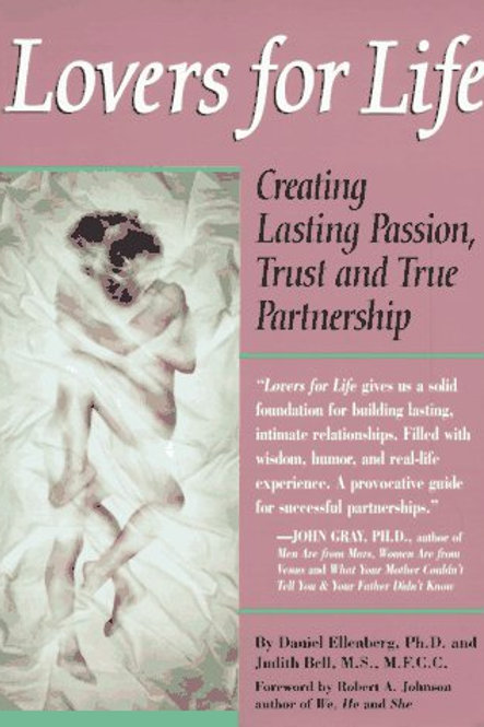 Lovers for Life: Creating Lasting Passion, Trust, and True Partnership