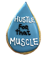 hustle for that muscle.png