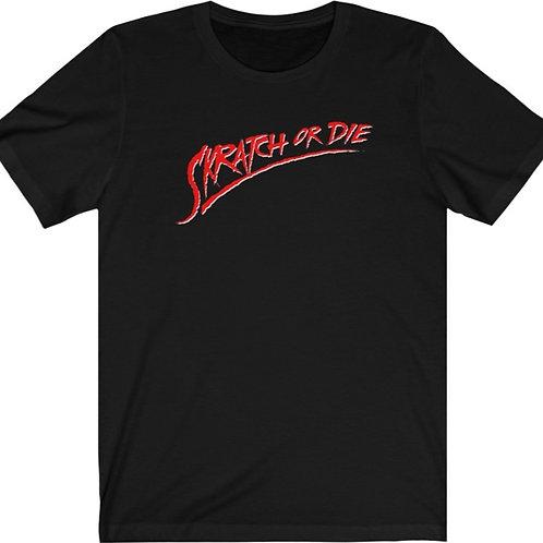 Skratch or Die - T-shirt