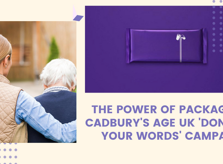 The power of packaging: Cadbury's Age UK 'Donate your words' campaign
