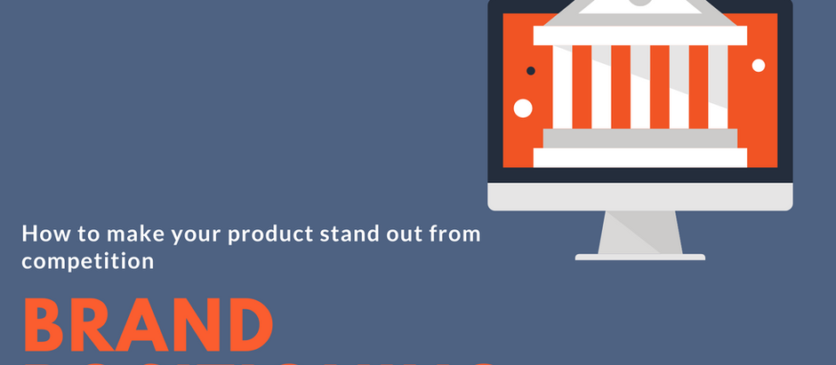 Brand positioning – how to make your product stand out from the competition